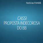 CASSI - PROPOSTA DO BB É INDECOROSA